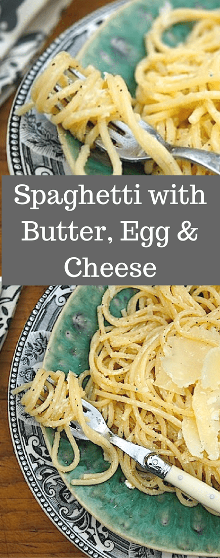 Spaghetti With Butter Egg And Cheese
